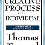 The Creative Process in the Individual cover